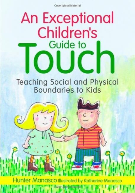 book cover of, An Exceptional Children's Guide to Touch, by McKinley Hunter Manasco