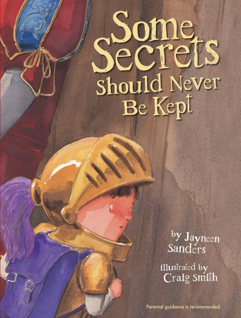 book cover of some secret should never be kept by Jayneen Sanders